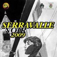 Serravalle Noir 2009