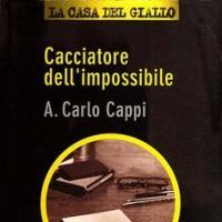 30. Il Cacciatore di Libri. Intervista ad Andrea Carlo Cappi