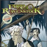 Recensione: Ford Ravenstock n.1 - L'allegria dei naufragi