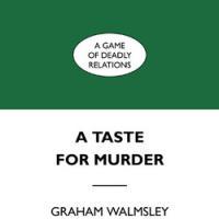[6] A Taste for Murder. Intervista a Graham Walmsley