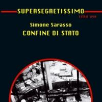 "[26] Spy fiction & ""misteri"" italiani. Intervista a Simone Sarasso"
