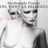L'incipit di Ferdinando Pastori