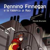 Pennino Finnegan e la fabbrica di baci di Nicola Brunialti