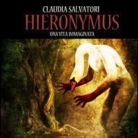 Hieronymus. Intervista a Claudia Salvatori