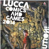 Un, due, tre… Lucca Comics and Games 2014