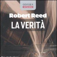 L'inquietante verità di Robert Reed