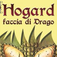 Hogard. Faccia di drago di M.V. Maselli