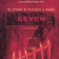 7 - Seven. 21 storie di peccato e paura