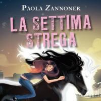 La settima strega di Paola Zannoner